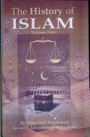 History of Islam (Vol 2)
