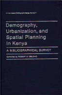 Demography Urbanization And Spatial Planning In Kenya