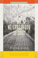 The Neighborhood of Gods