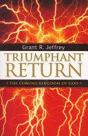 Triumphant Return