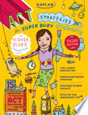 Kaplan ACT Strategies for Super Busy Students
