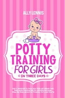 Potty Training for Girls in Three Days Book PDF
