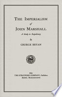 The Imperialism of John Marshall