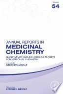 Quadruplex Nucleic Acids As Targets For Medicinal Chemistry