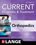 CURRENT Diagnosis & Treatment Orthopedics, Sixth Edition [Pdf/ePub] eBook
