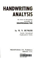 Handwriting Analysis: The Science of Determing Personality by Graphoanalysis