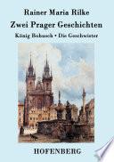 Zwei Prager Geschichten  : König Bohusch / Die Geschwister