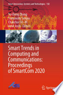 Smart Trends in Computing and Communications  Proceedings of SmartCom 2020