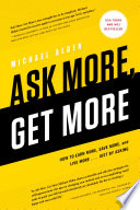 Ask More  Get More