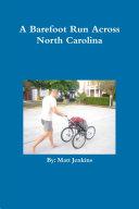 A Barefoot Run Across North Carolina