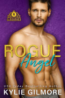 Pdf Rogue Angel: The Rourkes Series, Book 10 Telecharger