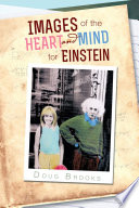 Images of the Heart and Mind for Einstein