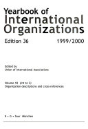 Yearbook of International Organizations Vol 1B (Int-Z) 1999-2000