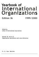 Yearbook Of International Organizations Vol 1b Int Z 1999 2000