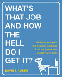 What's That Job and How the Hell Do I Get It? Pdf/ePub eBook