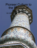 Pioneer Culture to the Rescue of Mankind   An Introduction to Islamic Culture