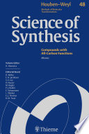 Science Of Synthesis  Houben Weyl Methods Of Molecular Transformations Vol  48