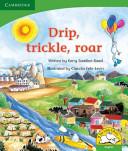 Books - Drip, trickle, roar!   ISBN 9780521719513
