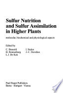 Sulfur Nutrition and Sulfur Assimilation in Higher Plants