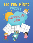 120 Fun Mixed Puzzle Activities For Kids