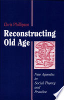 Reconstructing Old Age