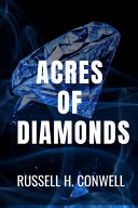 Acres of Diamonds   Russell H  Conwell