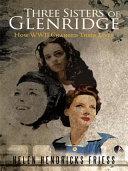 Three Sisters of Glenridge