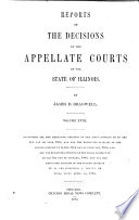 Reports Of The Decisions Of The Appellate Courts Of The State Of Illinois Book PDF