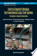 Control Of Imperfect Nonlinear Electromechanical Large Scale Systems From Dynamics To Hardware Implementation Book PDF