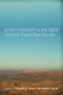 Israel's Messiah in the Bible and the Dead Sea Scrolls [Pdf/ePub] eBook