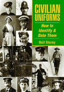 Civilian Uniforms and How to Date Them