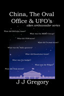 China, the Oval Office, and UFO's