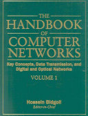 The Handbook Of Computer Networks Key Concepts Data Transmission And Digital And Optical Networks Book PDF
