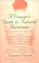 A Woman s Guide to Natural Hormones