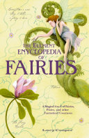 THE ELEMENT ENCYCLOPEDIA OF FAIRIES: An A-Z of Fairies, Pixies, and other Fantastical Creatures Pdf