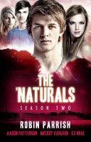 The 'Naturals: Season Two -- Episodes 9-12 ebook