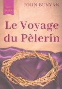 Le Voyage du Pèlerin (texte intégral de 1773) ebook