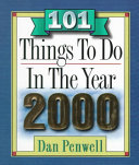 101 Things to Do in the Year 2000
