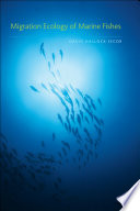 Migration Ecology of Marine Fishes Book
