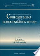 Composite Media And Homogenization Theory: Proceedings Of The Second Workshop
