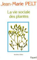 La Vie sociale des plantes