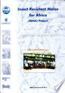 Insect Resistant Maize For Africa Annual Report 2001 Book PDF