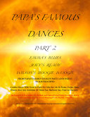 PAPA S FAMOUS DANCES PART 2