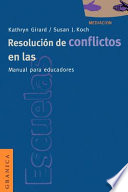 Resolution de conflictos en las escuelas. Manual para educadores