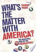 What's the Matter with America?