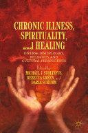 Chronic Illness  Spirituality  and Healing