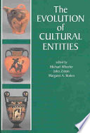 The Evolution Of Cultural Entities Book PDF