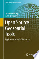 """""""Open Source Geospatial Tools: Applications in Earth Observation"""" by Daniel McInerney, Pieter Kempeneers"""