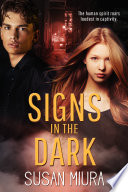 Signs in the Dark