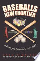 Baseball s New Frontier Book